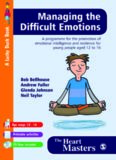 Managing the Difficult Emotions: A Programme for the Promotion of Emotional Intelligence and Resilience for Young People Aged 12 To 16 (Lucky Duck Books)