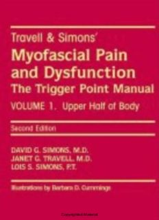 Travell & Simons' myofascial pain and dysfunction : the trigger point manual