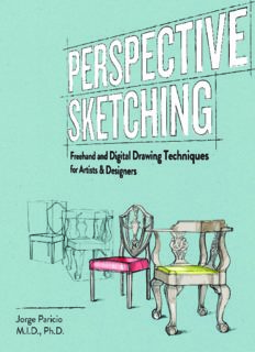 Perspective sketching : Freehand and Digital Drawing Techniques for Artists & Designers