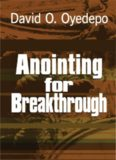 Anointing For Breakthrough