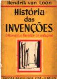 História das Invenções, o Homem, o Fazedor de Milagres