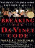 Bock, Darrell L. - Breaking the Da Vinci Code