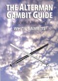 The Alterman Gambit Guide: White Gambits