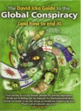 The David Icke Guide To The Global Conspiracy [And How To End It]
