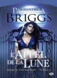 [pdf] MERCY THOMPSON T1 L'APPEL DE LA LUNE - PATRICIA BRIGGS