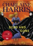 Dead and Gone A Sookie Stackhouse Novel (Sookie Stackhouse True Blood)