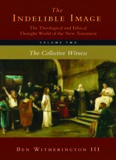The Indelible Image. The Theological and Ethical Thought World of the New Testament, Volume 2