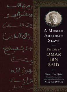 A Muslim American Slave: The Life of Omar Ibn Said