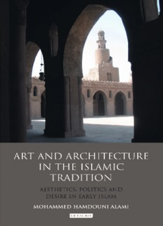 Art and Architecture in the Islamic Tradition