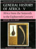 Page 2 GENERAL HISTORY OF AFRICA-V Africa from the Sixteenth to the Eighteenth Century ...
