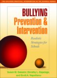 Bullying Prevention and Intervention: Realistic Strategies for Schools (The Guilford Practical