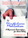 Mindfulness Book ('Mindfulness Medication' by Dr. Phil