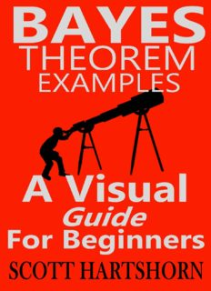 Bayes' Theorem Examples - A Visual Guide For Beginners