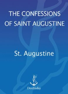 The Confessions of Saint Augustine (Image Books) by Saint Augustine and translated