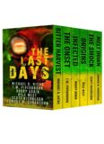 The Last Days: Six Post Apocalyptic Thrillers