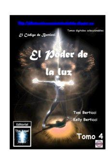 Tomo 4 El Codigo de Berticci El Poder de La Luz .pdf