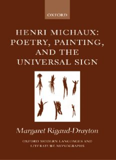 Henri Michaux Poetry, Painting and the Universal Sign: Poetry, Painting and the Universal Sign