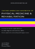 Oxford American Handbook of Physical Medicine & Rehabilitation (Oxford American Handbooks)