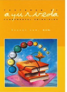 Textbook of Ayurveda. A history and philosophy of Ayurveda