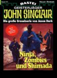 Ninja, Zombies und Shimada
