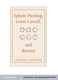 Sphere Packing, Lewis Carroll, and Reversi: Martin Gardner's New Mathematical Diversions