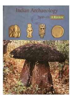 Indian Archaeology 2000-2001 A Review - Archaeological Survey of
