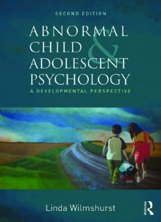 Abnormal Child and Adolescent Psychology: A Developmental Perspective