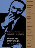 Interpretation and Overinterpretation (Tanner Lectures in Human Values)