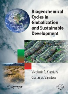 Biogeochemical Cycles in Globalization and Sustainable Development (Springer Praxis Books   Environmental Sciences) (Springer Praxis Books   Environmental Sciences)