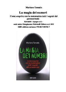 La magia dei numeri. Come scoprire con la matematica tutti i segreti del paranormale