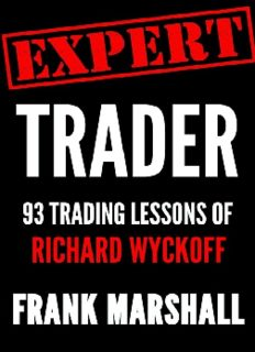 Expert Trader: 93 Trading Lessons of Richard Wyckoff