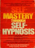 Self-mastery through self-hypnosis