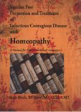 Vaccine Free Prevention & Treatment of Infectious Contagious Disease With Homeopathy