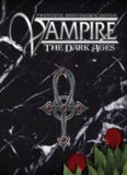 World of Darkness: Vampire - The Dark Ages