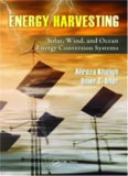 Energy Harvesting: Solar, Wind, and Ocean Energy Conversion Systems (Energy, Power Electronics