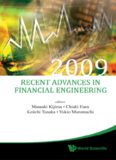 Recent Advances in Financial Engineering 2009: Proceedings of the KIER-TMU International Workshop on Financial Engineering 2009