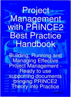Project Management with PRINCE2 Best Practice Handbook: Building, Running and Managing Effective Project Management - Ready to use supporting documents bringing PRINCE2 Theory into Practice