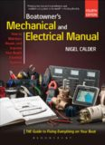 Boatowner's Mechanical and Electrical Manual.  Repair and Improve Your Boat's Essential Systems