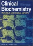 Clinical biochemistry : metabolic and clinical aspects