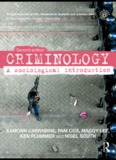 Criminology: A sociological introduction, Second edition