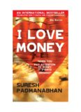 """I love- money : """"when you pay attention to money it starts growing"""""""