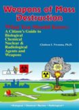 Weapons of mass destruction: what you should know : a citizen's guide to biological, chemical, and nuclear agents & weapons