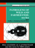 Pathogens of wild and farmed fish : sea lice