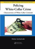 Policing White-Collar Crime: Characteristics of White-Collar Criminals