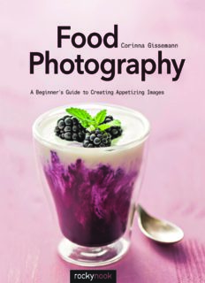 Food Photography  A Beginner's Guide to Creating Appetizing Images