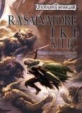 Avcının Kılıçları Serisi - 3 - İki Kılıç - R. A. Salvatore