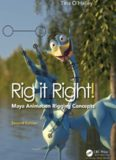 Rig it Right! Maya Animation Rigging Concepts, Second Edition