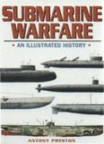 Submarine Warfare – An Illustrated History