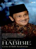 The True Life of Habibie: Cerita di Balik Kesuksesan