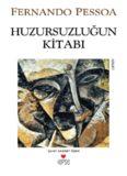 Huzursuzluğun Kitabı - Fernando Pessoa